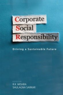 Corporate Social Responsibility : Driving a Sustainable Future, Hardback Book