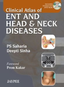 Clinical Atlas of ENT and Head & Neck Diseases, Mixed media product Book