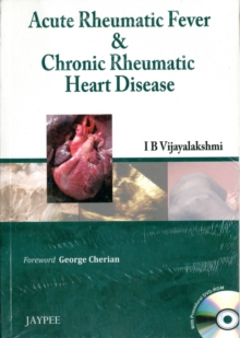 Acute Rheumatic Fever & Chronic Rheumatic Heart Disease, Paperback / softback Book