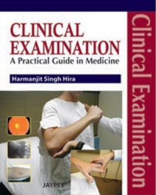 Clinical Examination : A Practical Guide in Medicine, Paperback Book