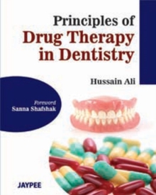 Principles of Drug Therapy in Dentistry, Paperback / softback Book
