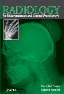 Radiology for Undergraduates and General Practitioners, Paperback Book