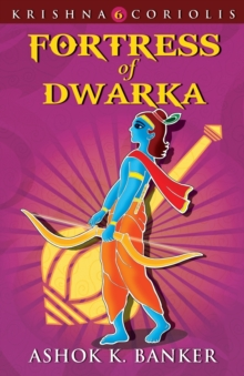 Fortress Of Dwarka, Paperback / softback Book