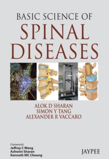 Basic Science of Spinal Diseases, Hardback Book