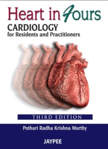 Heart in Fours: Cardiology for Residents and Practitioners, Paperback / softback Book