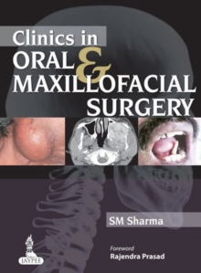 Clinics in Oral & Maxillofacial Surgery, Paperback / softback Book