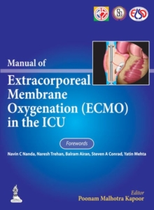 Manual of Extracorporeal Membrane Oxygenation (ECMO) in the ICU, Hardback Book