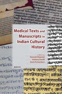 Medical Texts & Manuscripts in Indian Cultural History, Hardback Book