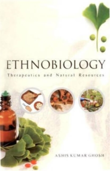 Ethnobiology: Therapeutics and Natural Resources, Hardback Book