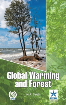 Global Warming and Forest, Hardback Book