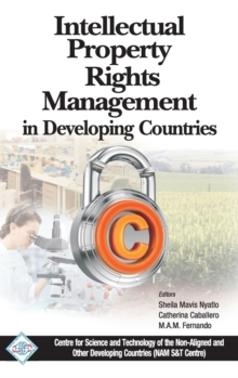 Intellectual Property Rights Management in Developing Countries/Nam S&T Centre, Hardback Book