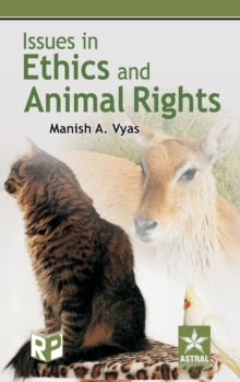 Issues in Ethics and Animal Rights, Hardback Book