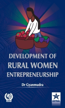 Development of Rural Women Entrepreneurship, Hardback Book