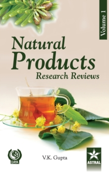 Natural Products: Research Reviews Vol 1, Hardback Book