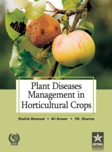 Plant Diseases Management in Horticultural Crops, Hardback Book