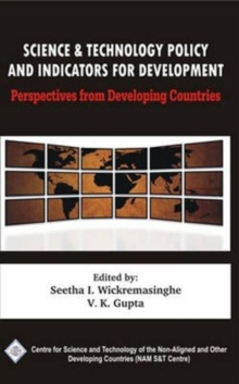 Science and Technology Policy and Indicators for Development: Perspectives from Developing Countries/Nam S&T Centre, Hardback Book