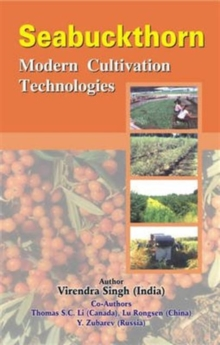 Seabuckthorn: Modern Cultivation Technologies, Hardback Book