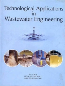 Technological Applications in Wastewater Engineering, Hardback Book