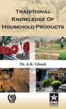 Traditional Knowledge of Household Products, Hardback Book