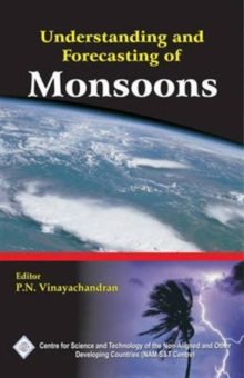 Understanding and Forecasting of Monsoons/Nam S&T Centre, Hardback Book