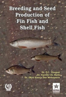 Breeding and Seed Production of Fin Fish and Shell Fish, Hardback Book