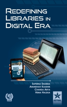 Redefining Libraries in Digital Era, Hardback Book