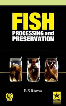 Fish Processing and Preservation, Hardback Book