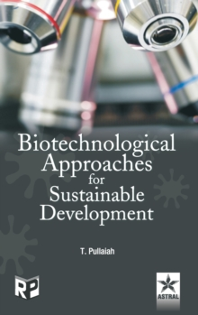 Biotechnological Approaches for Sustainable Development, Hardback Book