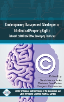 Contemporary Management Strategies in Intellectual Property Rights(IPR) Relevent to NAM and Other Developing Countries, Hardback Book