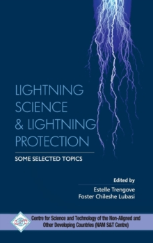 Lightning Science and Lightning Protection Some Selected Topics, Hardback Book