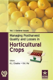 Managing Postharvest Quality and Losses in Horticultural Crops in 3 Vols, Hardback Book