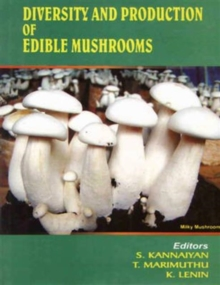 Diversity and Production of Edible Mushrooms, Hardback Book
