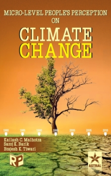 Micro-Level Peoples Perception on Climate Change, Hardback Book