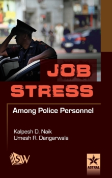 Job Stress Among Police Personnel, Hardback Book