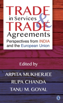 Trade in Services and Trade Agreements : Perspectives from India and the European Union, Hardback Book