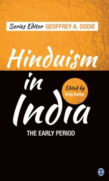 Hinduism in India : The Early Period, Hardback Book