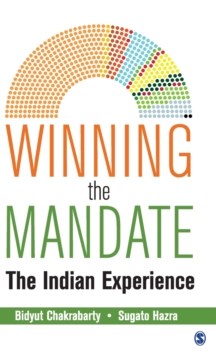 Winning the Mandate : The Indian Experience, Hardback Book
