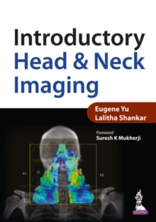 Introductory Head & Neck Imaging, Paperback / softback Book