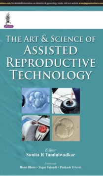The Art & Science of Assisted Reproductive Technology, Hardback Book