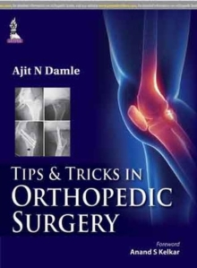 Tips & Tricks in Orthopedic Surgery, Paperback / softback Book