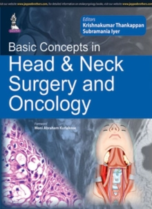 Basic Concepts in Head & Neck Surgery and Oncology, Paperback Book