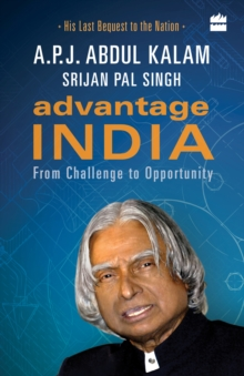 Advantage India: From Challenge to Opportunity, Paperback Book