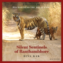 Silent Sentinels of Ranthambhore, Hardback Book