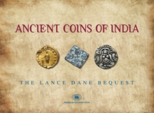 Ancient Coins of India : The Lance Dane Bequest, Hardback Book