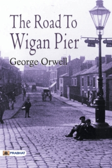 The Road to Wigan Pier, Undefined Book