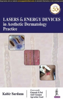 Lasers and Energy Devices in Aesthetic Dermatology Practice, Paperback / softback Book