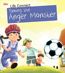 Life Connect Taming the Anger Monster, Paperback / softback Book