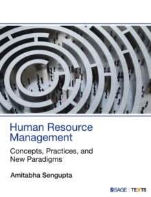Human Resource Management : Concepts, Practices, and New Paradigms, Paperback / softback Book