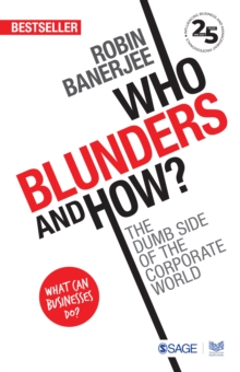 Who Blunders and How : The Dumb Side of the Corporate World, Paperback / softback Book