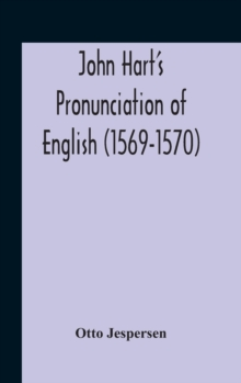 John Hart'S Pronunciation Of English (1569-1570), Hardback Book